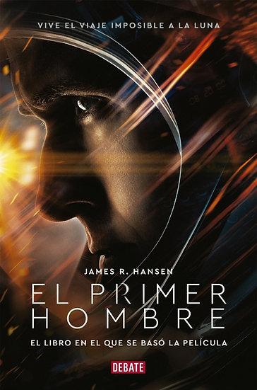 EL PRIMER HOMBRE.  HANSEN, JAMES R.