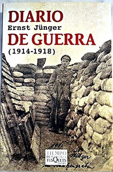 DIARIO DE GUERRA (1914-1918). JÜNGER, ERNST