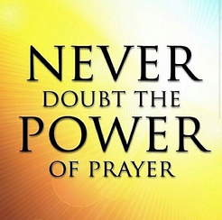 Never Doubt Power of Prayer.png