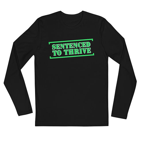 'Sentenced to Thrive' Long Sleeve Fitted Crew