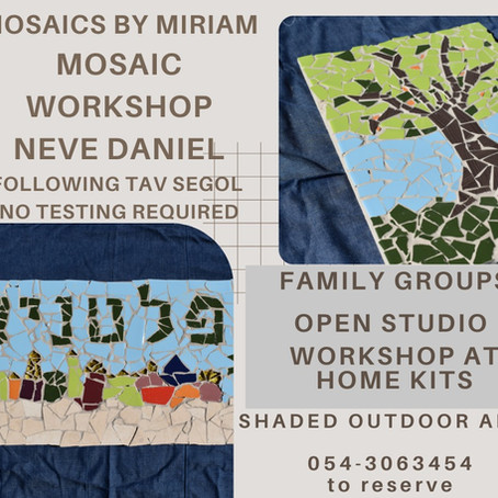 Mosaics with Miriam - Workshops the Sukkot!