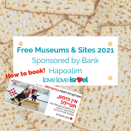 Bank Hapoalim Free Sites & Museums - Pesach 2021