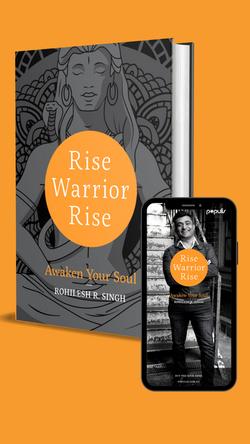 Rise Warrior Rise: Awaken Your Soul