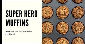 Run, fast, eat slow cookbook - Super hero muffins