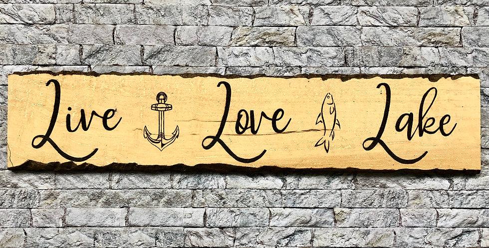 Live, Love, Lake Sign