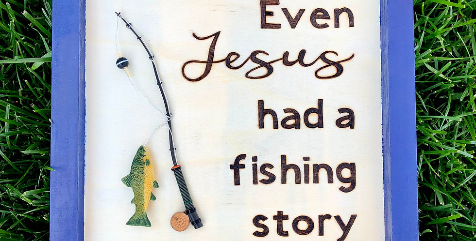 Even Jesus had a fishing story