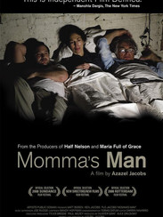 MOMMA'S MAN 2008