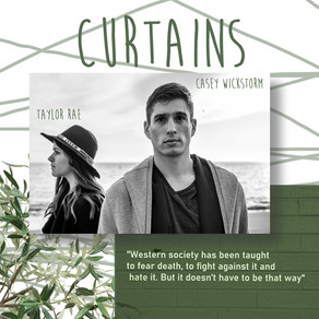 curtains: in conversation with casey & taylor