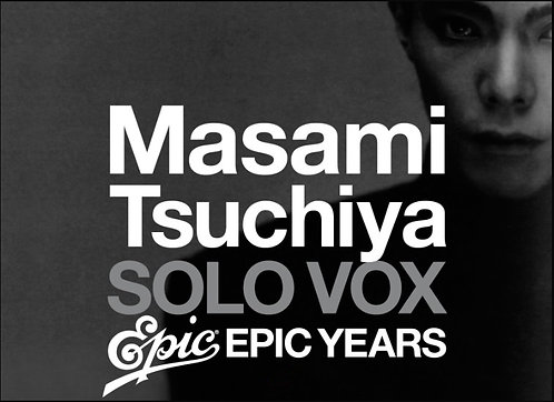 MC-104 Masami Tsuchiya SOLO VOX ~Epic Years~