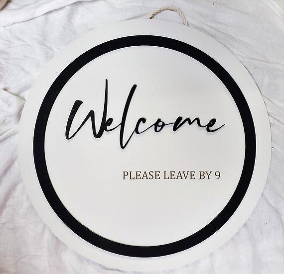 """Door Hanger Welcome Please Leave By 9 sign 12"""""""