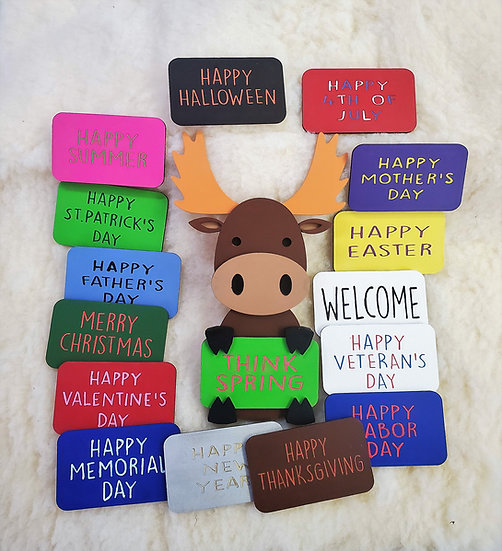 Interchangeable Moose with Signs