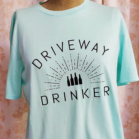 Driveway Drinker Adult T-Shirt