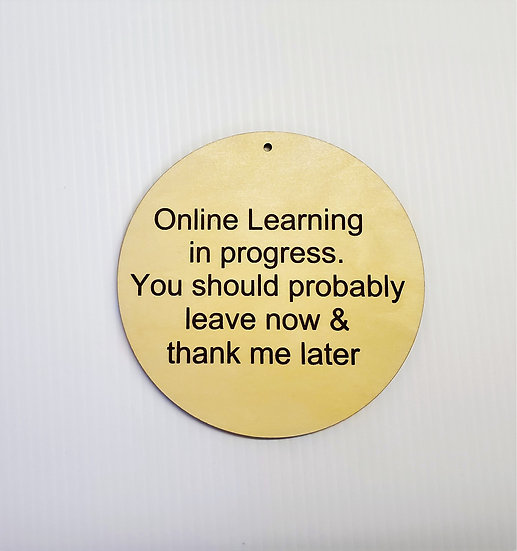 Online Learning in progress You should leave Door Bell Sign