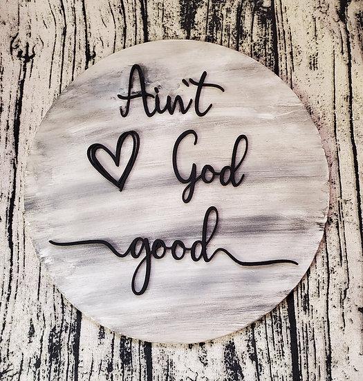 Ain't God Good Door Hanger / Sign