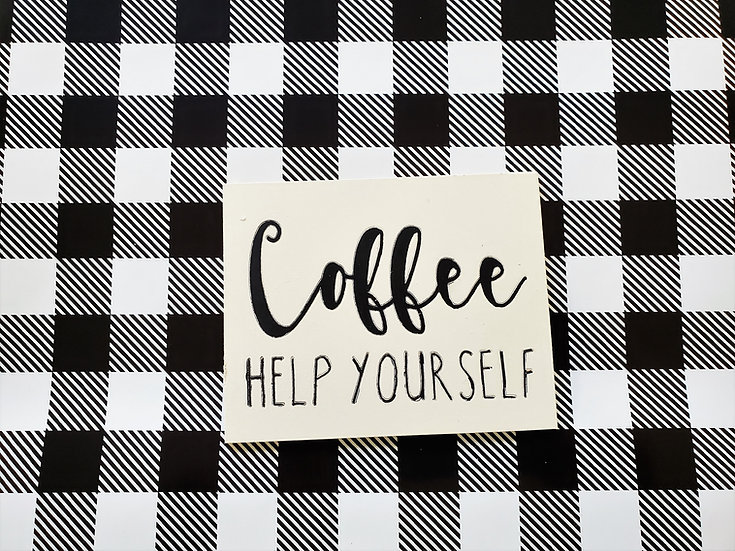 Coffee Sign  or Magnet
