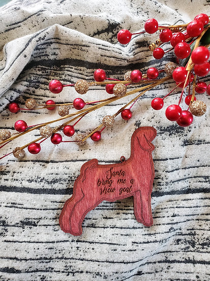 Santa bring me a show goat Christmas Ornament