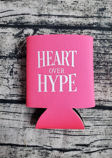 Pink Heart Over Hype Can Cooler Drink Holder