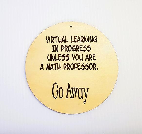 Virtual Learning Math Professor Door Bell Sign