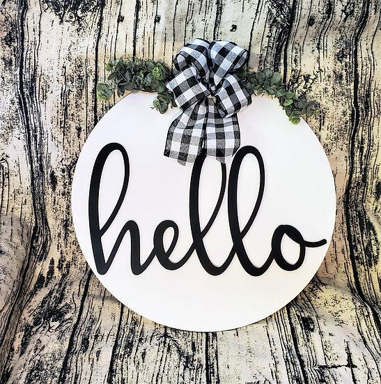 Hello Sign / Door Hanger