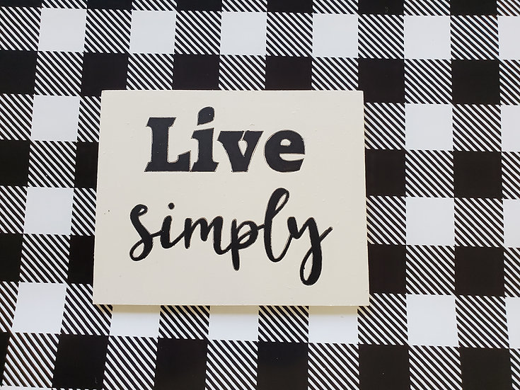 Live Simply Small Sign or Magnet