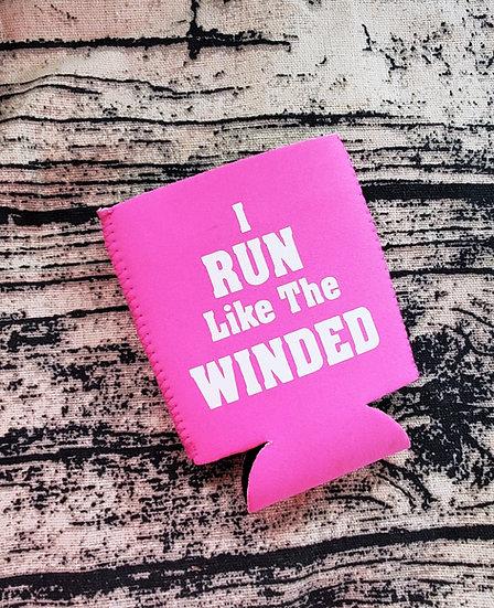 I Run Like The Winded Beverage Holder