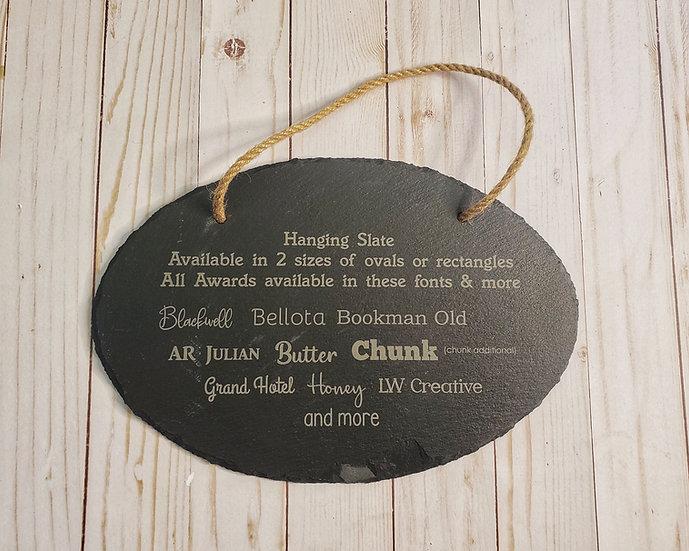 Custom Oval Hanging Slate Decor or Award