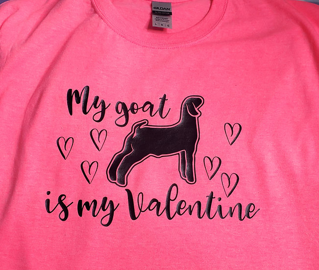 My Goat is my Valentine Unisex Youth & Adult Hot Pink T-Shirt