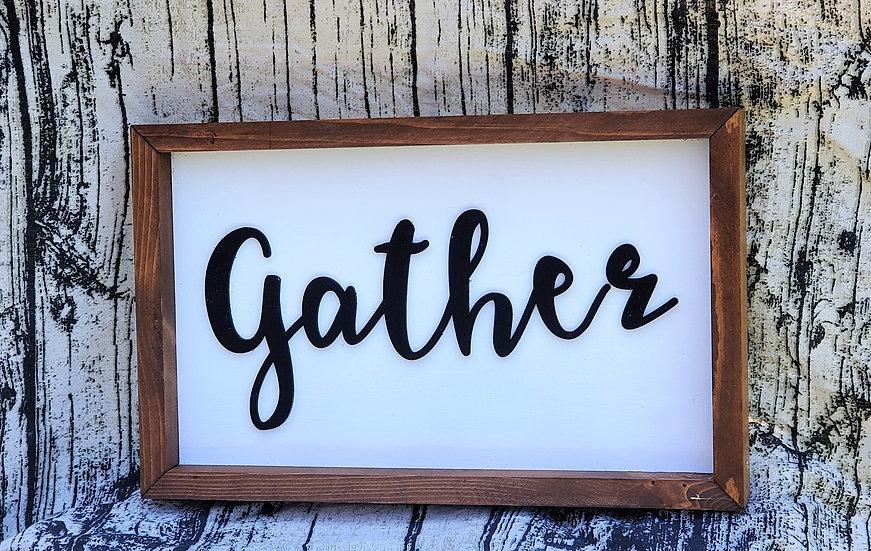 Gather Farmhouse Framed Sign