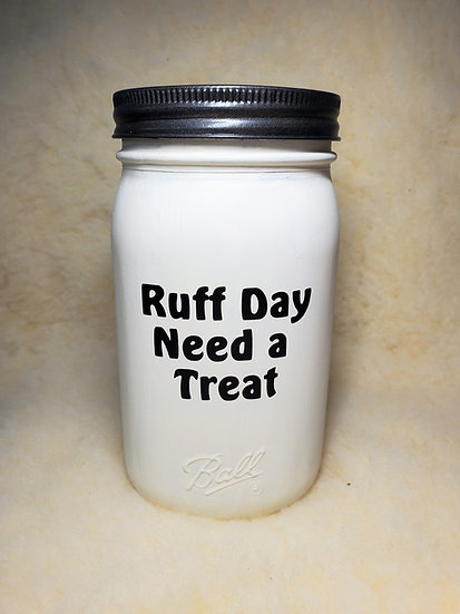 Ruff Day Dog / Puppy Treat Mason Jars