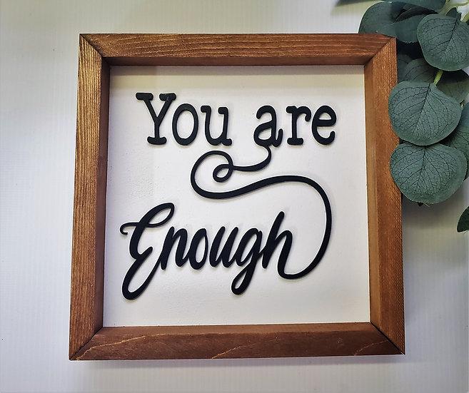 Farmhouse Framed Sign You Are Enough