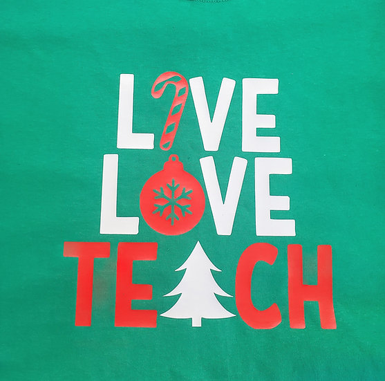 Live Love Teach Christmas Theme T-Shirt