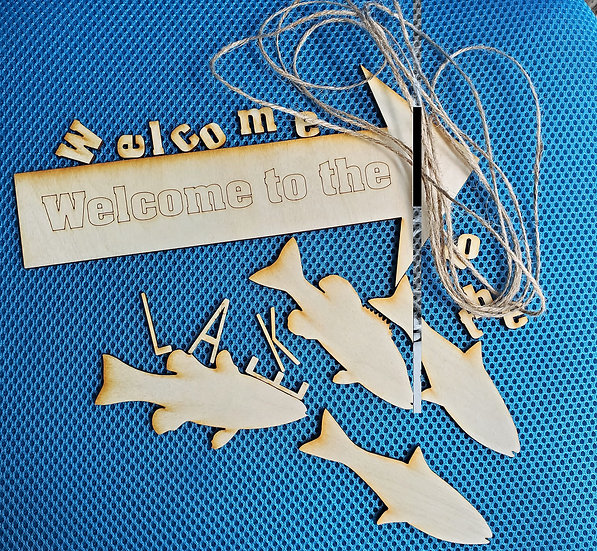 DIY Welcome To The Lake Sign