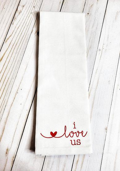 I Love Us Red / White Flour Sack Tea Dish Towel