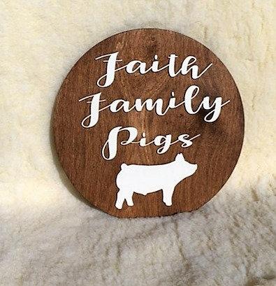 Faith Family Livestock Animal Signs