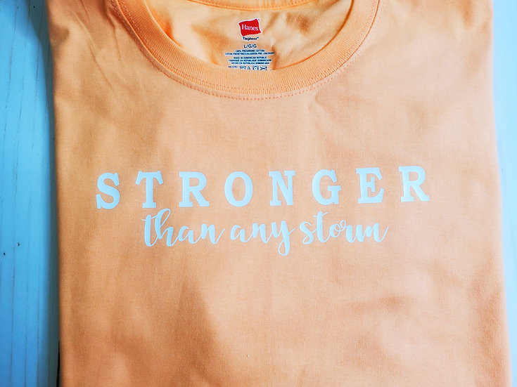 Stronger Than Any Storm Comfort T-Shirt
