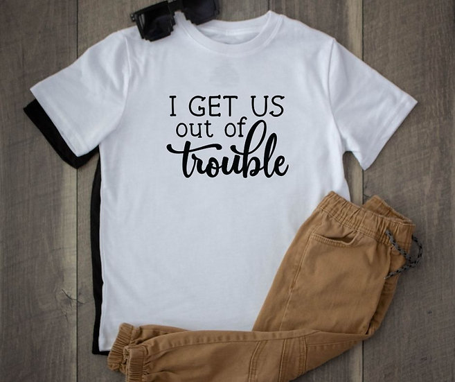 Youth I Get Us Out of Trouble Unisex T-shirt