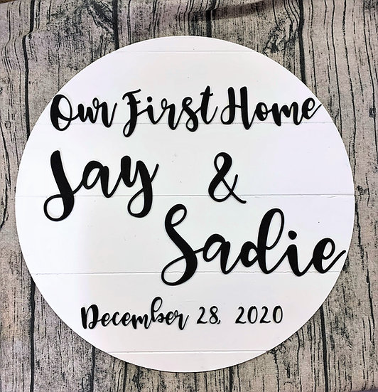 """Our First Home Shiplap Custom Large 18"""" Round Sign"""