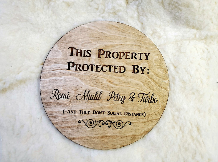 Property Protected By Dog Name Sign