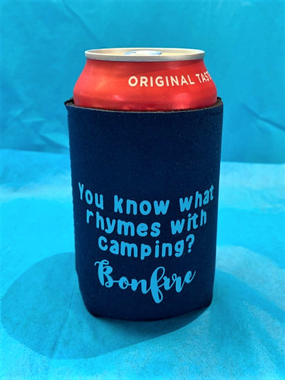 Bonfire Rhymes with Camping Beverage Holder