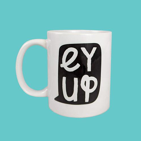 Ey Up Mug