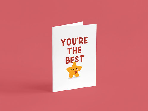 You're The Best A6 Card