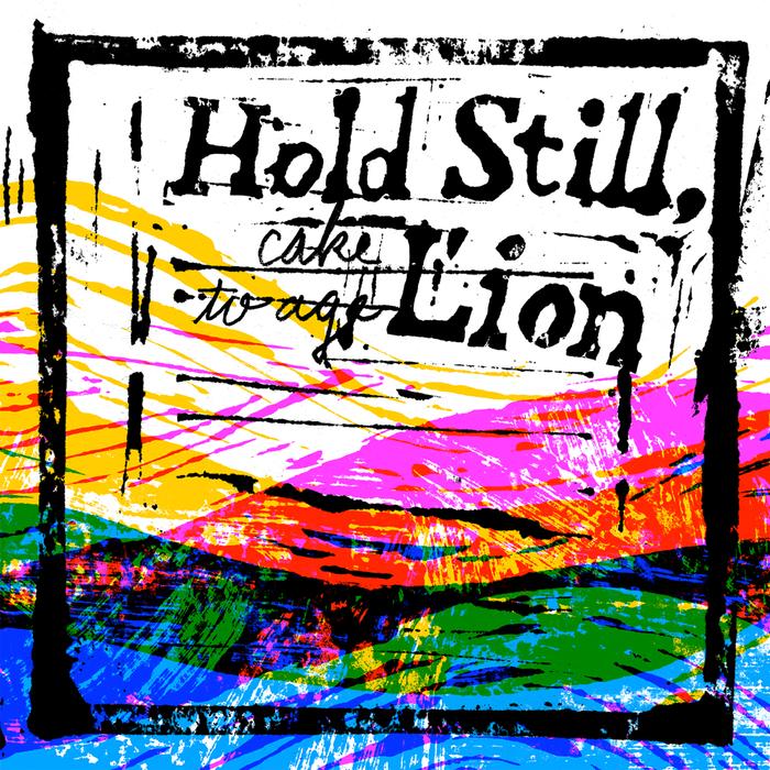Hold Still, Lion