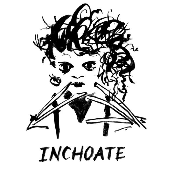 Inchoate