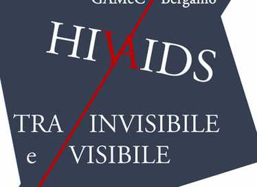HIV/AIDS - Tra visibile e invisibile