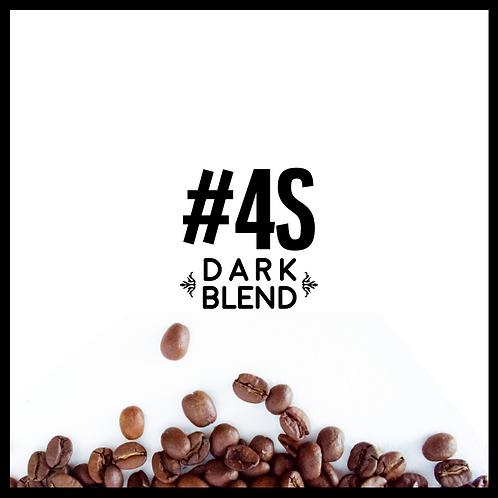#4S: Dark Blend