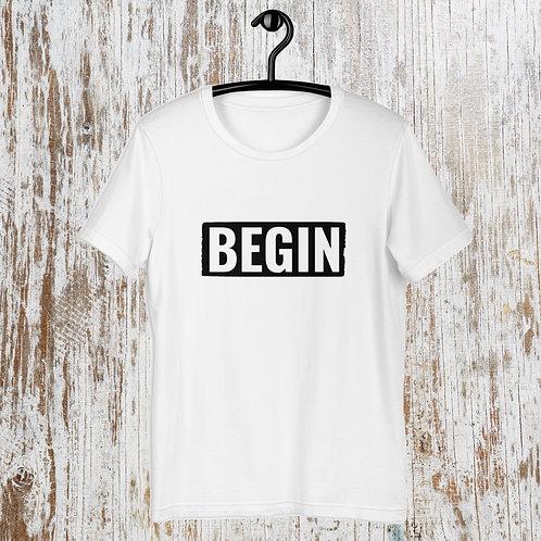 BEGIN T-Shirt
