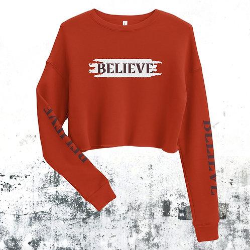 BELIEVE Crop Sweatshirt