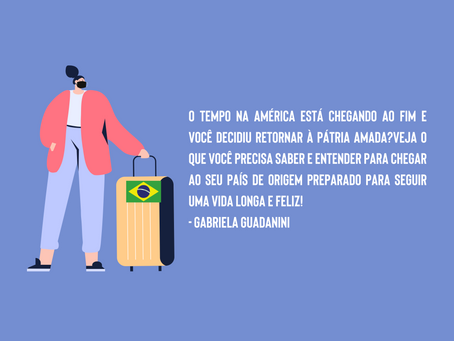 O que um imigrante que está voltando para o Brasil precisa saber?