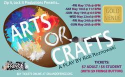 Arts or Crafts (Orlando Fringe)