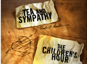 Tea and Sympathy & The Children's Hour